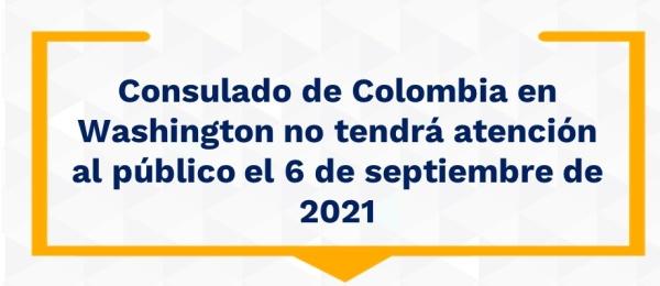Consulado de Colombia en Washington no tendrá atención al público el 6 de septiembre
