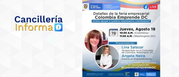El Consulado de Colombia en Washington invita a la charla virtual Detalles de la Feria Colombia Emprende DC ¿Cómo apoyar a nuestros empresarios colombianos?