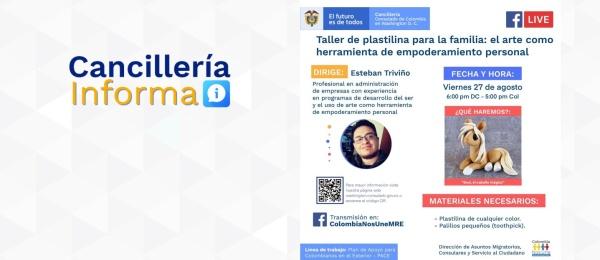 Consulado de Colombia en Washington invita al Taller de Plastilina para la familia: El arte como empoderamiento personal, 27 de agosto de 2021