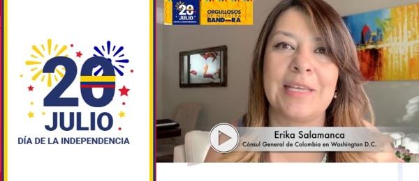Mensaje de la Cónsul General, Erika Salamanca, sobre actividad para conmemorar el Día de la Independencia de Colombia